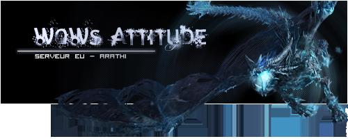 Les Wows Attitude, serveur Arathi Index du Forum