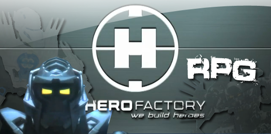 Hero Factory RPG