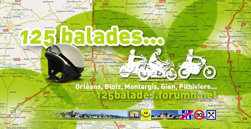 Balades en 125 et anciennes, Orléans, Blois, Montargis, Gien, Pithiviers
