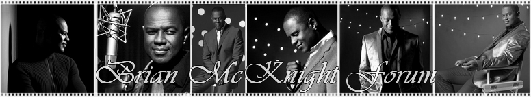 °¤ Brian McKnight Forum ¤°
