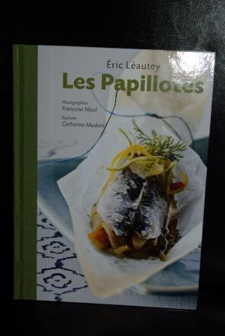 Les papillotes d 39 eric l autey balade gourmande de c cile - Cuisine tv eric leautey ...