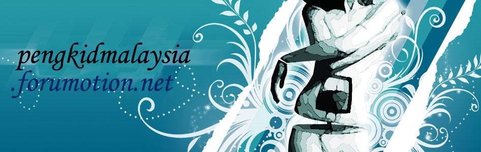 PENGKID MALAYSIA