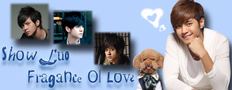 Show Luo Fragance Of Love