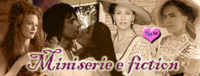 MINISERIE E FICTION