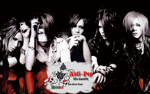 Anti Pop The Gazette Fan Club and Street Team Mexico