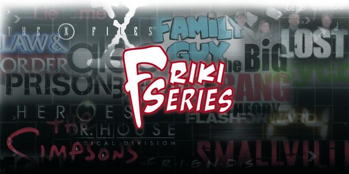 Friki Series