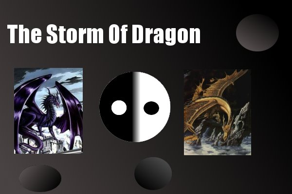 The Storm of Dragon
