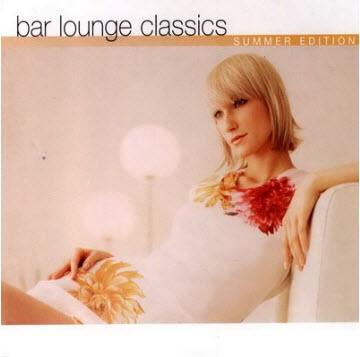 VA-Bar Lounge Classics - Summer Edition [2CD] 2003