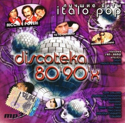 VA - Discoteka 80'90'? - Top Hits Of Italo Pop (2005)