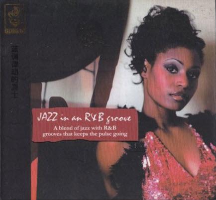VA - Jazz In An R&B Groove (2004) [FLAC]