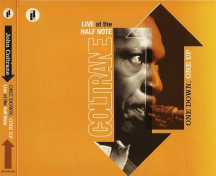 John Coltrane - One Down, One Up: Live At The Half Note (1965)