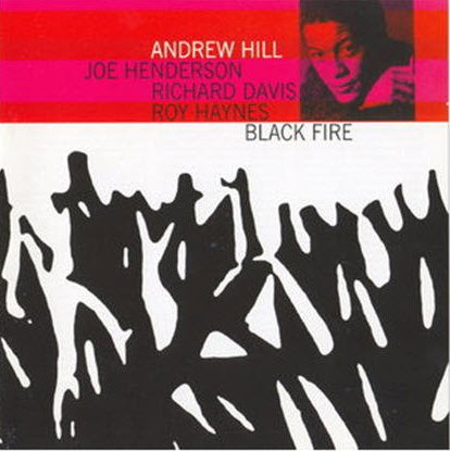 Andrew Hill - Black Fire (1963)