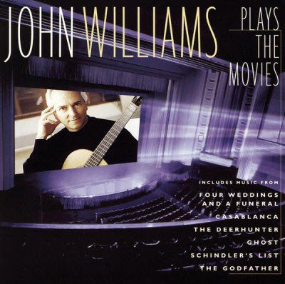 [Guitar | Classical] John Williams - Plays the Movies (1996) [FLAC]