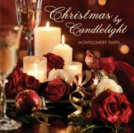 Montogomerty Smith - Christmas By Candlelight