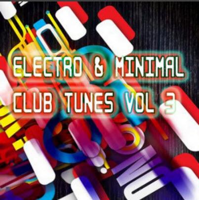VA - Electro & Minimal Club Tunes Vol 3 (2010)
