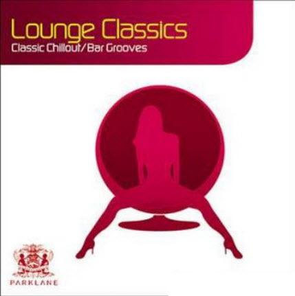 VA - Lounge Classics: 22 Classic Chillout / Bar Grooves (2010)