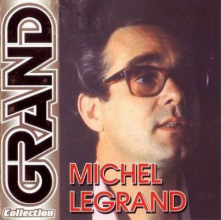 Michel Legrand � Grand Collection