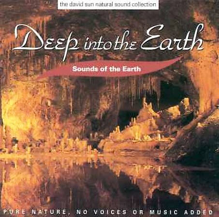 Sounds of the Earth - Deep into the Earth