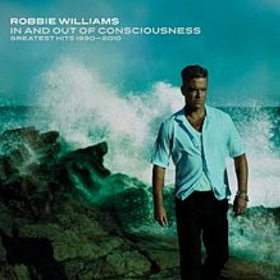 Robbie Williams - In And Out Of Consciousness: Greatest Hits 1990 - 2010 (3CD)