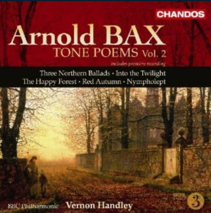 Arnold Bax - Tone Poems, Vol. 2 (2008)