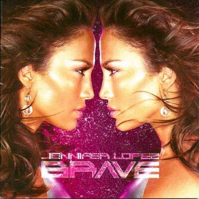 Jennifer Lopez - Brave (2007) FLAC