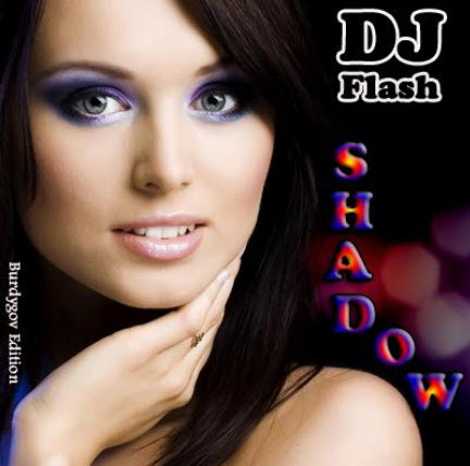 VA - DJ Flash - Shadow (29.12.2010)