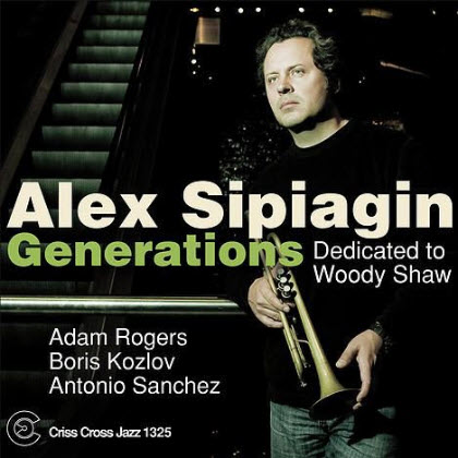 Alex Sipiagin - Generations (2010)