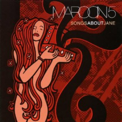 Maroon 5 - Songs About Jane (2002)