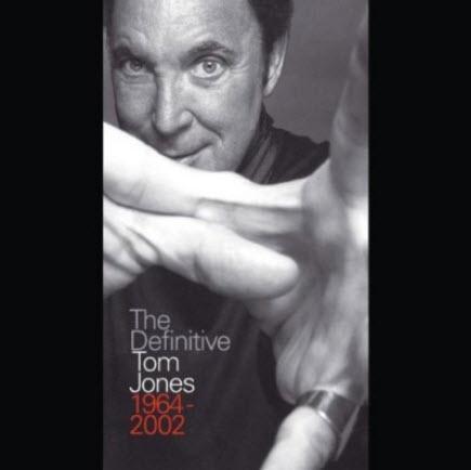 Tom Jones - The Definitive 1964-2002 (4CD) (2003)