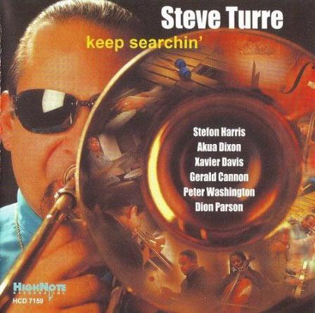 Steve Turre - Keep Searchin� (2006)