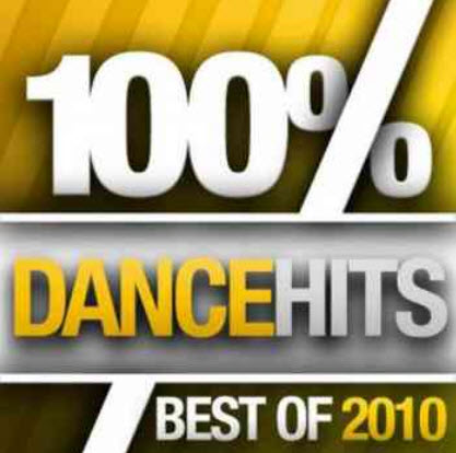 VA - 100% Dance Hits - Best Of (2010)