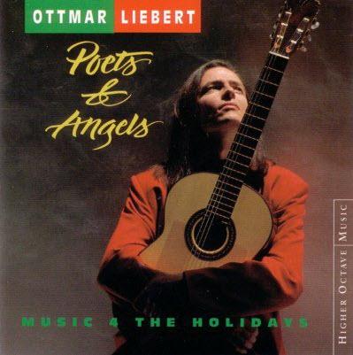 Ottmar Liebert - Poets and Angels (1990)