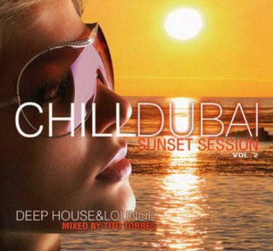 VA - CHILLDUBAI Sunset Session Vol.2 (2010)
