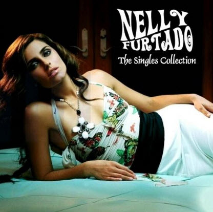 Nelly Furtado - The Singles Collection - 2007
