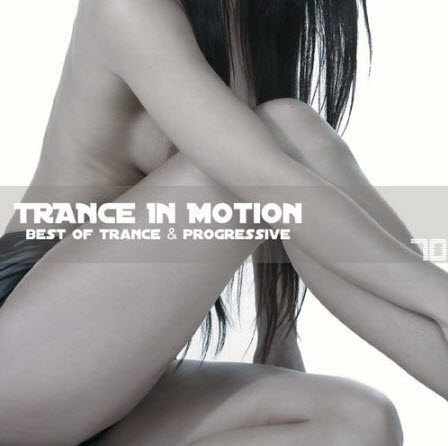 VA - Trance In Motion Vol.70 (2010)