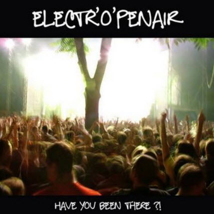 VA - ElectrOpenair: Have You Been There (2010)