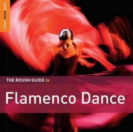 The Rough Guide to Flamenco Dance (2010)