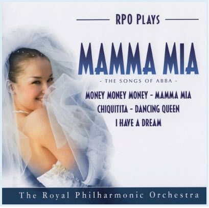 The Royal Philharmonic Orchestra – Mamma Mia – The Songs of Abba (2008)