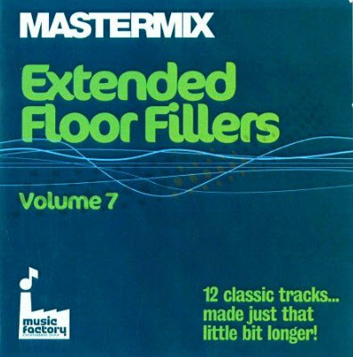 Mastermix Extended Floor Fillers Vol. 7 (2010)