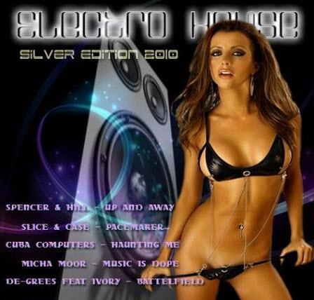 VA - Electro House Silver Edition (2010)