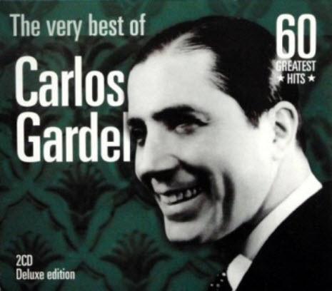 Carlos Gardel - The very best of Carlos Gardel - 60 Greatest Hits (2000)