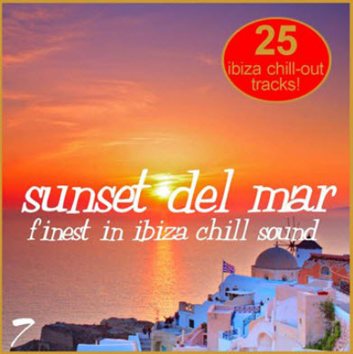 VA - Sunset Del Mar Vol 7 (Finest In Ibiza Chill) (2010)