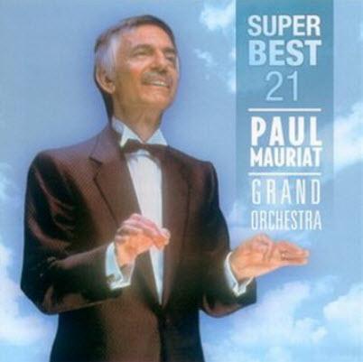 Paul Mauriat Grand Orchestra - 21 Super Best (2005)