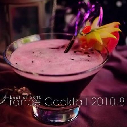 VA - Trance Cocktail 2010.8 (2010)