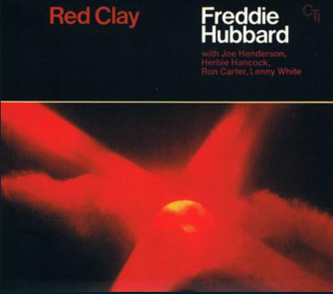 Freddie Hubbard - Red Clay (1970)