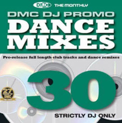 VA - DMC DJ Only Dance Mixes 30 (2010)