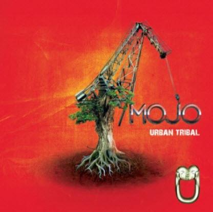 Mojo - Urban Tribal (2010)