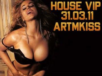 VA-House Vip (31.03.11)