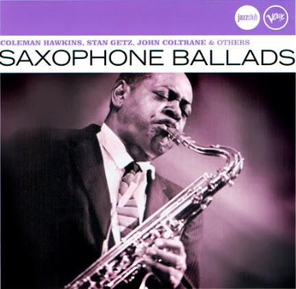 VA - Verve JazzClub - Saxophone Ballads - 2006