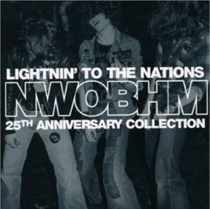 VA - Lightnin� To The Nations: NWOBHM 25th Anniversary Collection (3CD Box) (2005)
